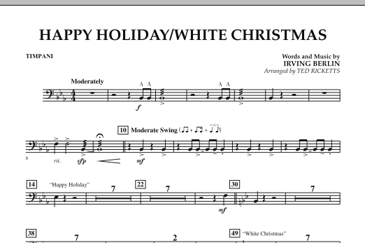 Ted Ricketts Happy Holiday/White Christmas - Timpani sheet music notes and chords