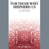 Download or print Terry W. York and David Schwoebel For Those Who Shepherd Us Sheet Music Printable PDF 7-page score for Sacred / arranged SATB Choir SKU: 472397.
