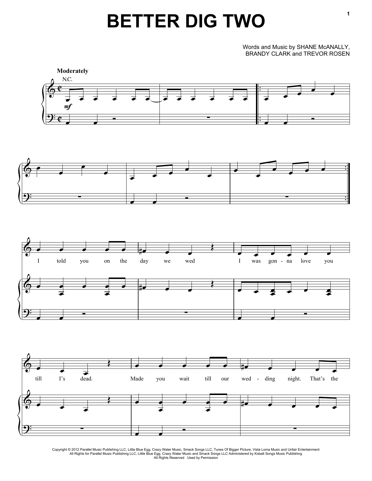 The Band Perry Better Dig Two sheet music notes and chords. Download Printable PDF.