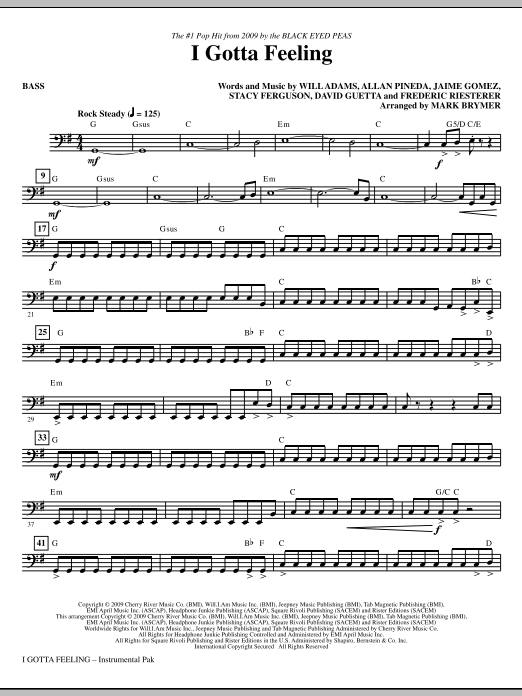 Mark Brymer I Gotta Feeling - Bass sheet music notes and chords. Download Printable PDF.