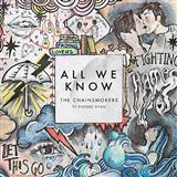Download or print The Chainsmokers All We Know Sheet Music Printable PDF 4-page score for Pop / arranged Piano, Vocal & Guitar (Right-Hand Melody) SKU: 175258.