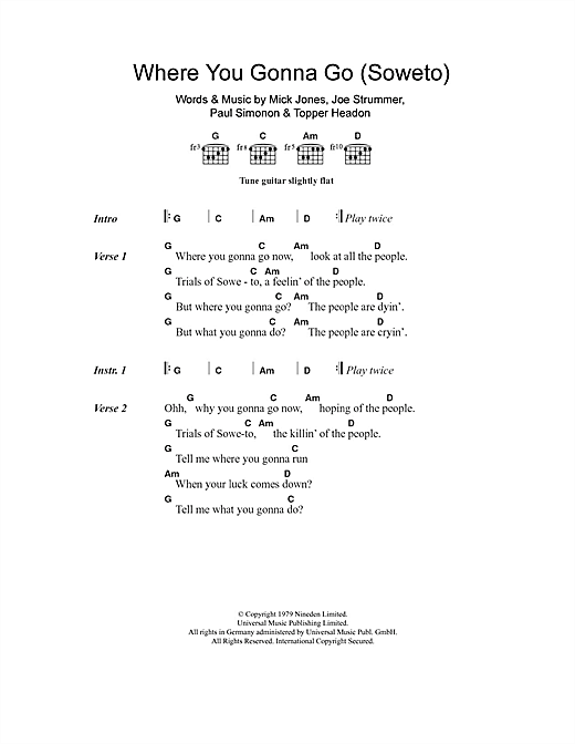 The Clash Where You Gonna Go (Soweto) sheet music notes and chords. Download Printable PDF.