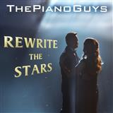 Download The Piano Guys 'Rewrite The Stars (from The Greatest Showman)' Printable PDF 10-page score for Film/TV / arranged Instrumental Duet and Piano SKU: 251102.
