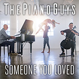 Download The Piano Guys 'Someone You Loved' Printable PDF 5-page score for Pop / arranged Cello and Piano SKU: 422749.