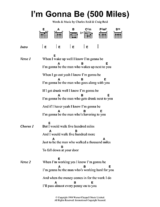 The Proclaimers I'm Gonna Be (500 Miles) sheet music notes and chords. Download Printable PDF.