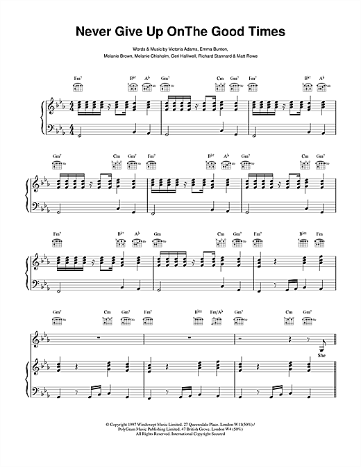 The Spice Girls Never Give Up On The Good Times sheet music notes and chords. Download Printable PDF.