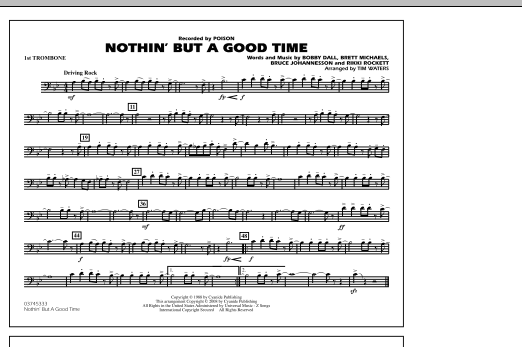 Tim Waters Nothin' But A Good Time - 1st Trombone sheet music notes and chords. Download Printable PDF.