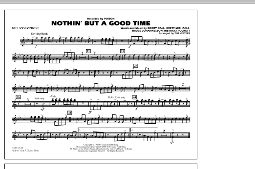 Tim Waters Nothin' But A Good Time - Bells/Xylophone sheet music notes and chords. Download Printable PDF.