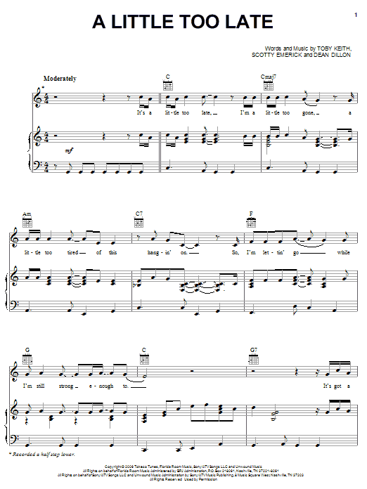 Toby Keith A Little Too Late sheet music notes and chords. Download Printable PDF.
