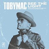 Download TobyMac 'See The Light' Printable PDF 8-page score for Christian / arranged Piano, Vocal & Guitar (Right-Hand Melody) SKU: 448860.