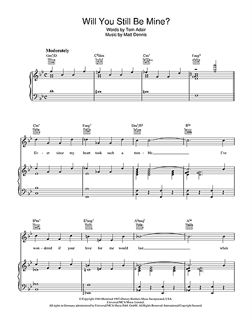 Tom Adair Will You Still Be Mine? sheet music notes and chords. Download Printable PDF.