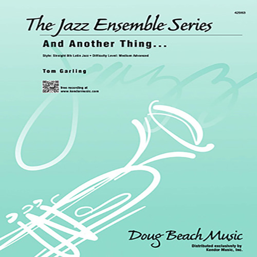 Tom Garling, And Another Thing - Bass, Jazz Ensemble