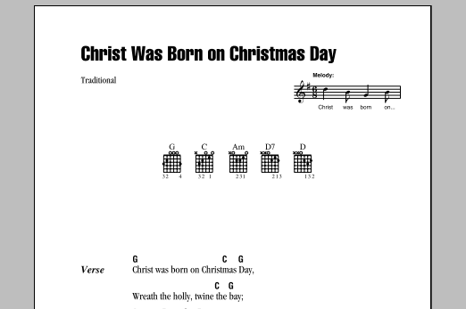 Traditional Christ Was Born On Christmas Day sheet music notes and chords. Download Printable PDF.