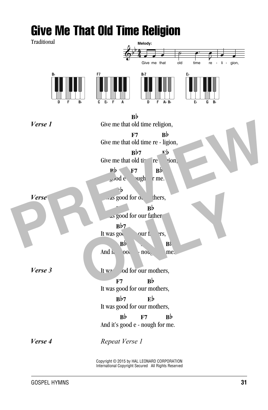Traditional Give Me That Old Time Religion sheet music notes and chords. Download Printable PDF.