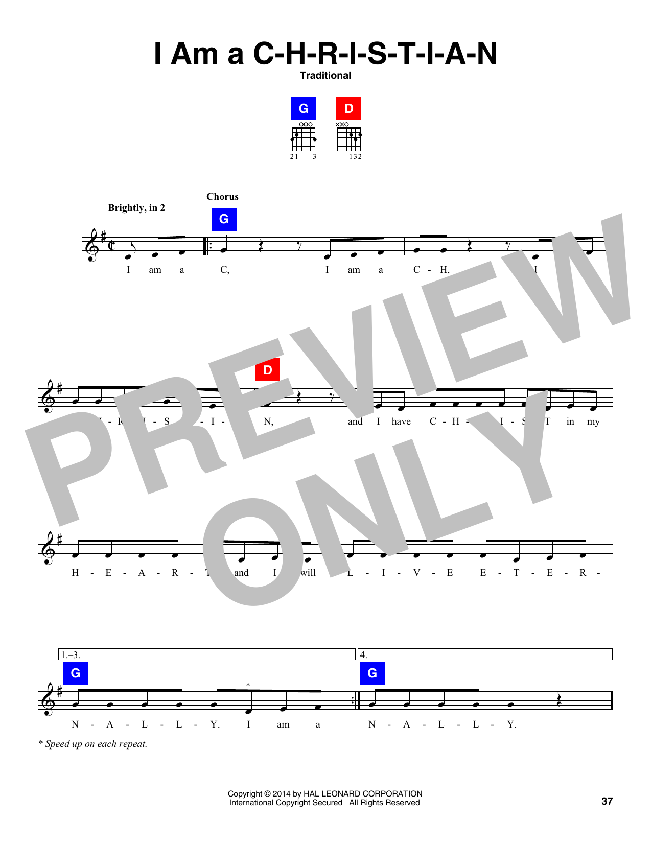 Traditional I Am A C-H-R-I-S-T-I-A-N sheet music notes and chords. Download Printable PDF.