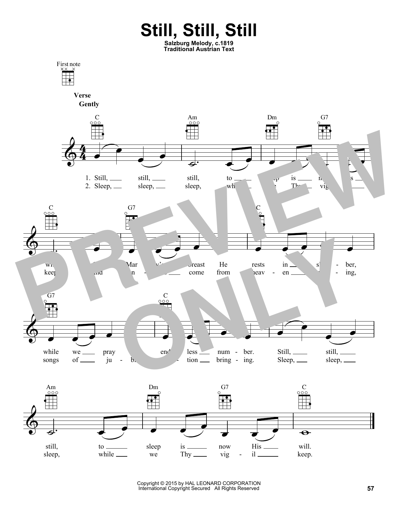 Traditional Still, Still, Still sheet music notes and chords. Download Printable PDF.