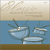 Download or print Various Classic Beginning Solos For The Complete Percussionist Sheet Music Printable PDF 24-page score for Instructional / arranged Percussion Solo SKU: 124921.
