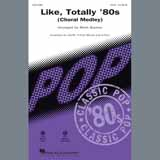 Download or print Various Like, Totally '80s (arr. Mark Brymer) Sheet Music Printable PDF 33-page score for Pop / arranged 2-Part Choir SKU: 407213.