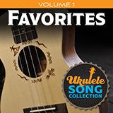 Download or print Various Ukulele Song Collection, Volume 1: Favorites Sheet Music Printable PDF 24-page score for Pop / arranged Ukulele Collection SKU: 422761.