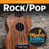 Download Various 'Ukulele Song Collection, Volume 2: Rock/Pop' Printable PDF 21-page score for Pop / arranged Ukulele Collection SKU: 422940.