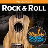 Download Various 'Ukulele Song Collection, Volume 3: Rock & Roll' Printable PDF 22-page score for Pop / arranged Ukulele Collection SKU: 422948.
