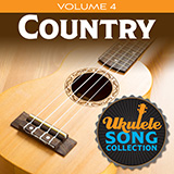 Download or print Various Ukulele Song Collection, Volume 4: Country Sheet Music Printable PDF 20-page score for Country / arranged Ukulele Collection SKU: 422958.