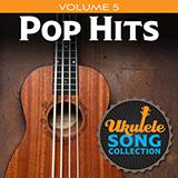 Download Various 'Ukulele Song Collection, Volume 5: Pop Hits' Printable PDF 34-page score for Pop / arranged Ukulele Collection SKU: 422952.
