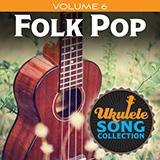 Download Various 'Ukulele Song Collection, Volume 6: Folk Pop' Printable PDF 21-page score for Folk / arranged Ukulele Collection SKU: 422950.