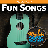 Download Various 'Ukulele Song Collection, Volume 7: Fun Songs' Printable PDF 18-page score for Pop / arranged Ukulele Collection SKU: 422942.