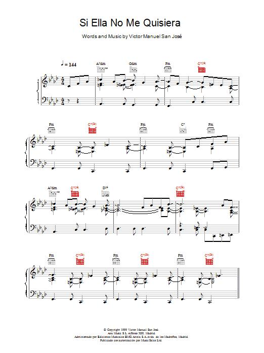 Victor Manuel San José Si Ella No Me Quisiera sheet music notes and chords. Download Printable PDF.
