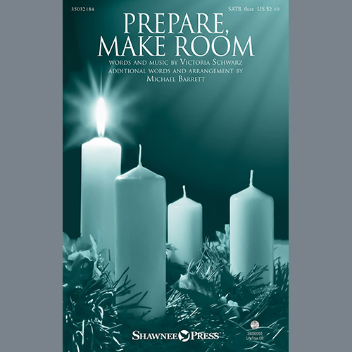 Prepare, Make Room (arr. Michael Bar