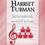 Download Walter Robinson 'Harriet Tubman (arr. Kathleen McGuire)' Printable PDF 7-page score for Concert / arranged SSAA Choir SKU: 177639.