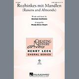 Download or print Wendy Bross Stuart Rozhinkes Mit Mandlen (Raisins And Almonds) Sheet Music Printable PDF 10-page score for Concert / arranged 3-Part Treble Choir SKU: 269908.