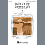 Download or print Will Schmid Build Up The Common Life Sheet Music Printable PDF 11-page score for Concert / arranged 4-Part Choir SKU: 98091.