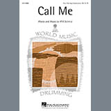 Download or print Will Schmid Call Me Sheet Music Printable PDF 11-page score for Concert / arranged 4-Part Choir SKU: 98092.