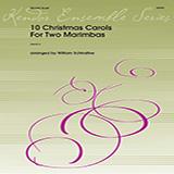 Download or print William Schinstine 10 Christmas Carols for Two Marimbas Sheet Music Printable PDF 21-page score for Christmas / arranged Percussion Ensemble SKU: 376455.