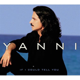 Download or print Yanni If I Could Tell You Sheet Music Printable PDF 6-page score for New Age / arranged Piano Solo SKU: 403171.