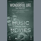 Download or print Zendaya Wonderful Life (from Smallfoot) (arr. Mark Brymer) Sheet Music Printable PDF 11-page score for Film/TV / arranged 2-Part Choir SKU: 415544.